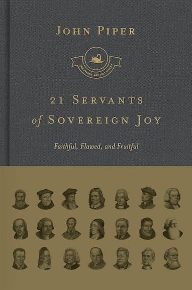 21 Servants of Sovereign Joy