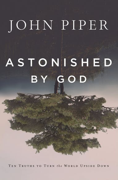 Astonished by God