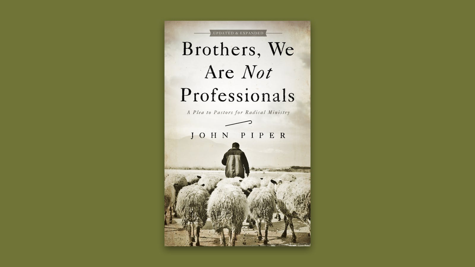 Brothers, We Are Not Professionals | Desiring God