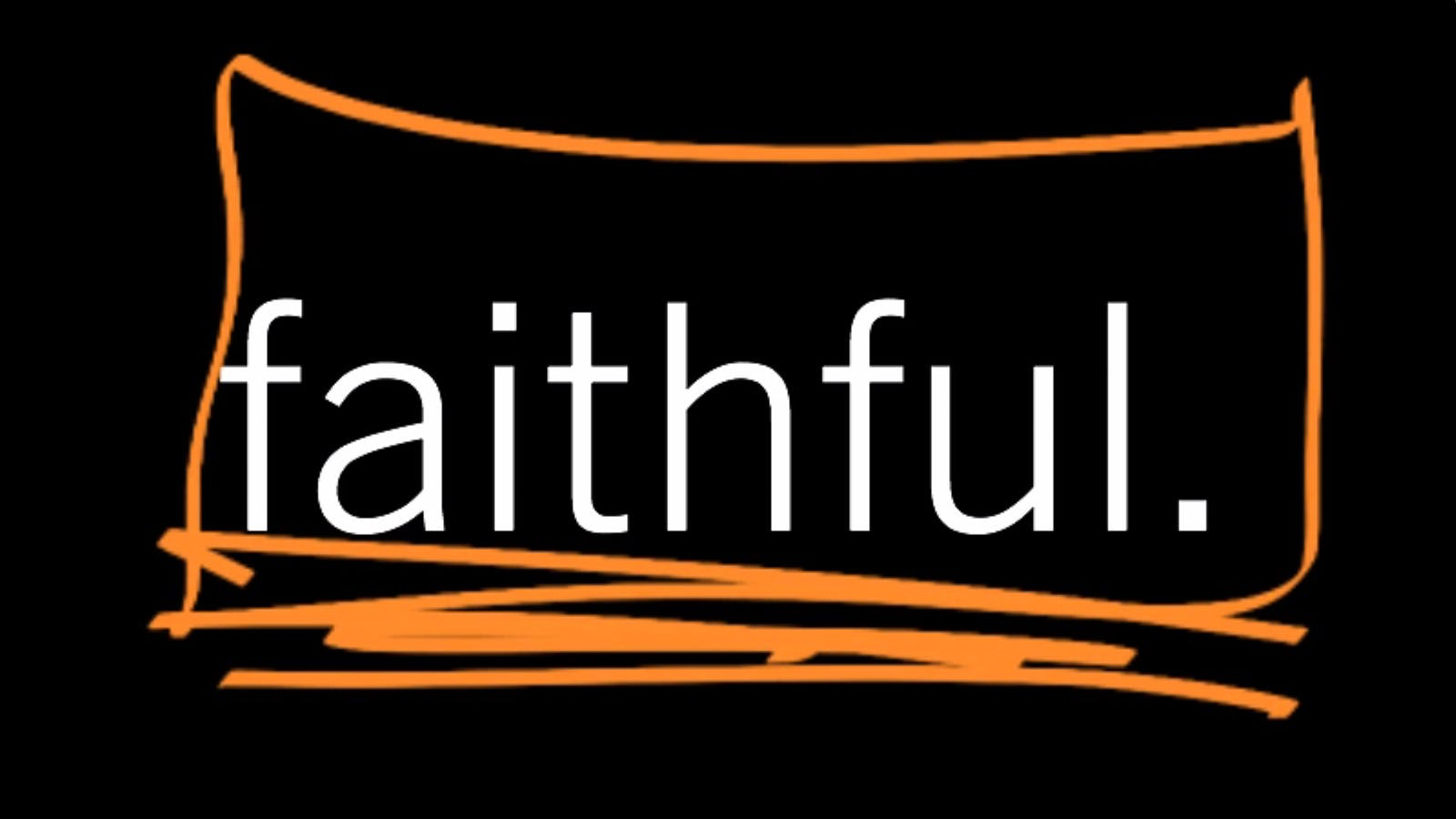 How Is Our Faithfulness Different from God's? Ephesians 1:1–2, Part 7