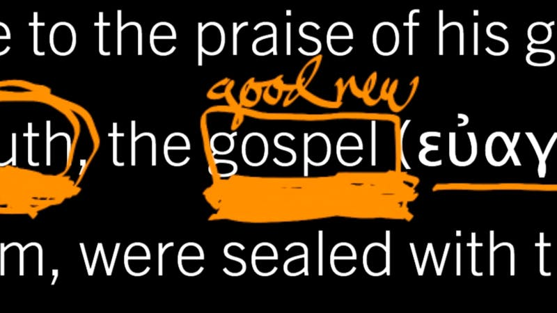 How Is the Gospel True and Saving? Ephesians 1:11–14, Part 6