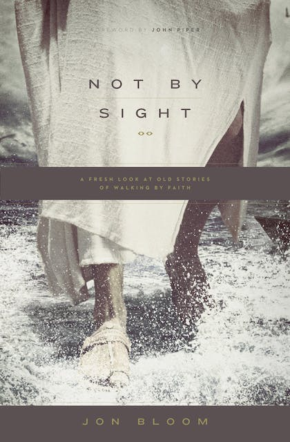 Not by Sight book