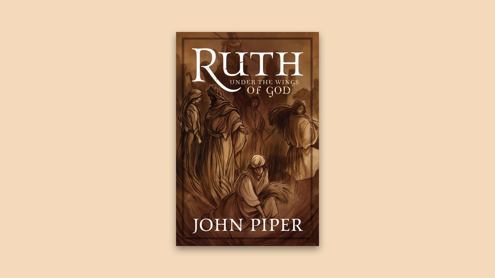 Baptist Bible College >> Ruth: Under the Wings of God   Desiring God