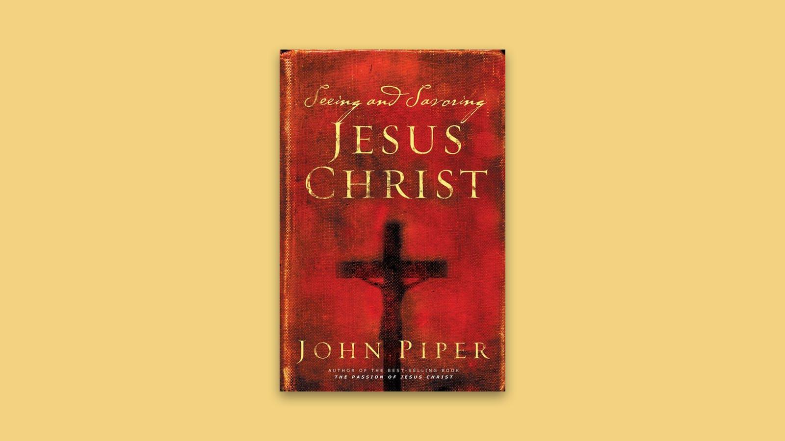 Seeing and Savoring Jesus Christ   Desiring God