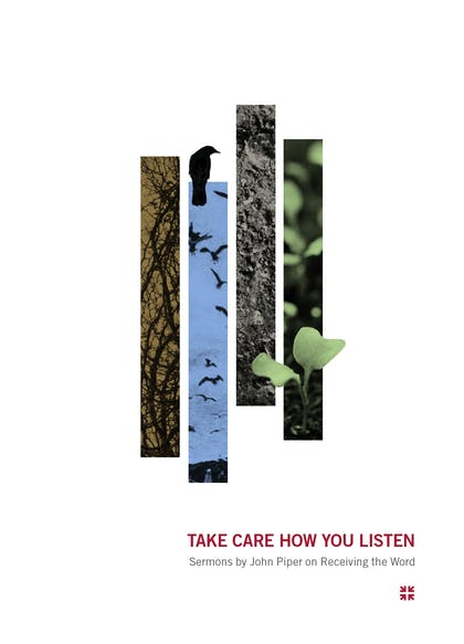 Take Care How You Listen book