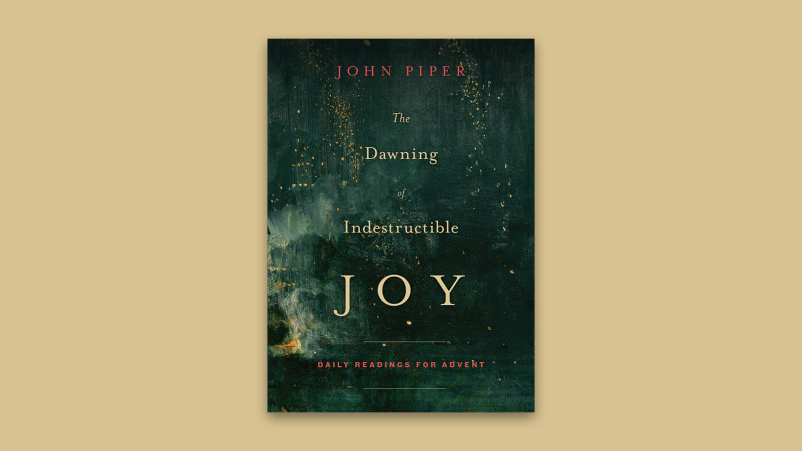Best Christmas Devotional Ever.The Dawning Of Indestructible Joy Desiring God