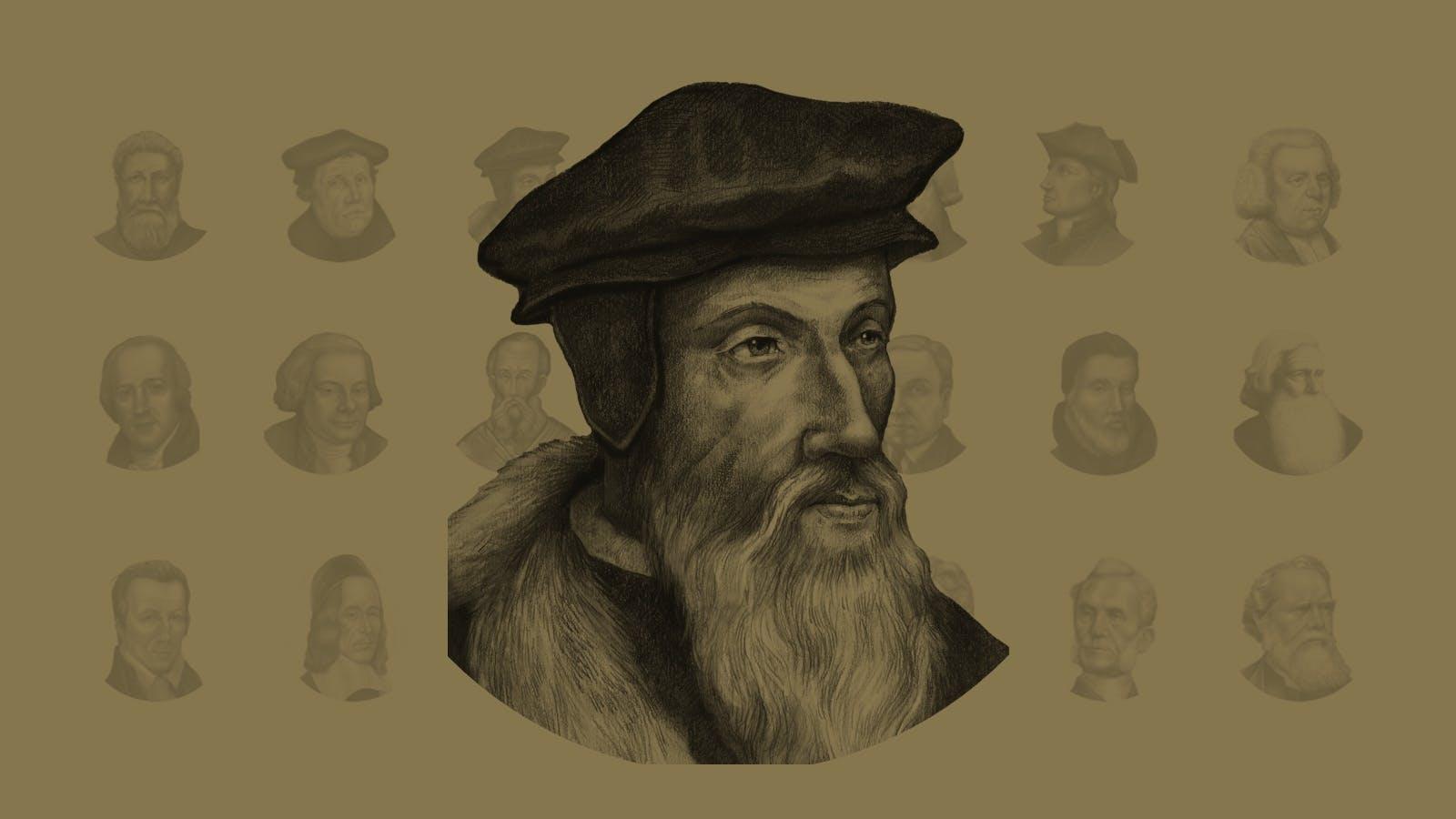 The Majesty of God Mastered Him: John Calvin (1509–1564)