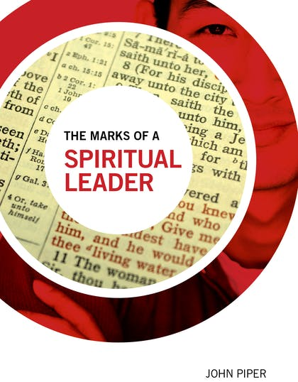 The Marks of a Spiritual Leader book