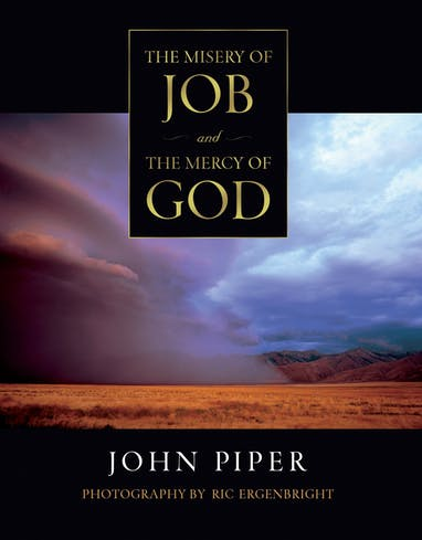 The Misery of Job and the Mercy of God