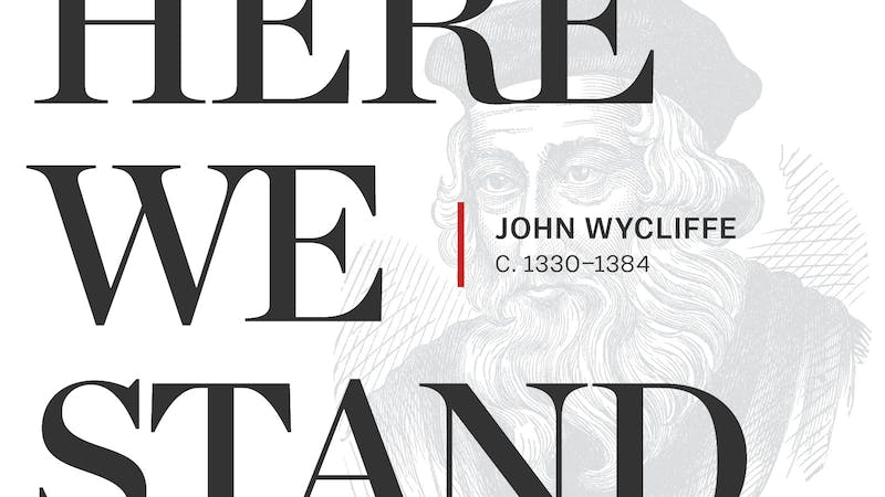 The Morning Star Of The Reformation John Wycliffe C
