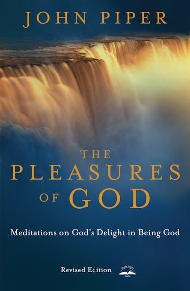 The Pleasures of God