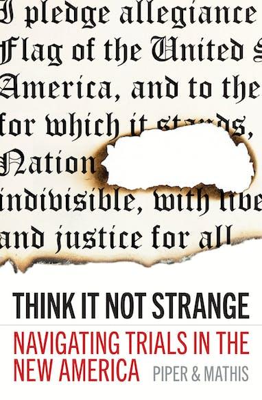 Think It Not Strange
