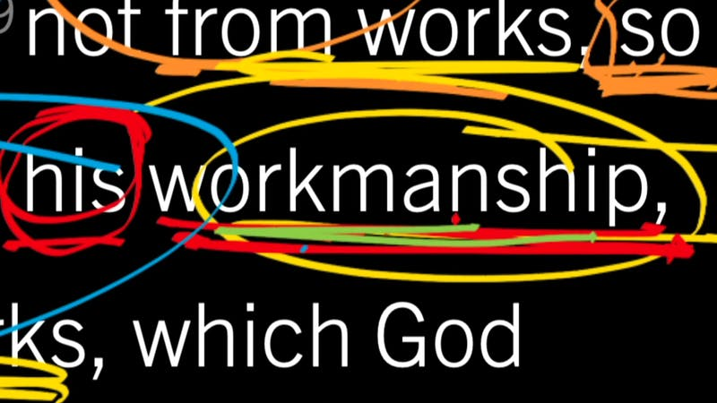 We Are the Workmanship of God: Ephesians 2:8–10, Part 4