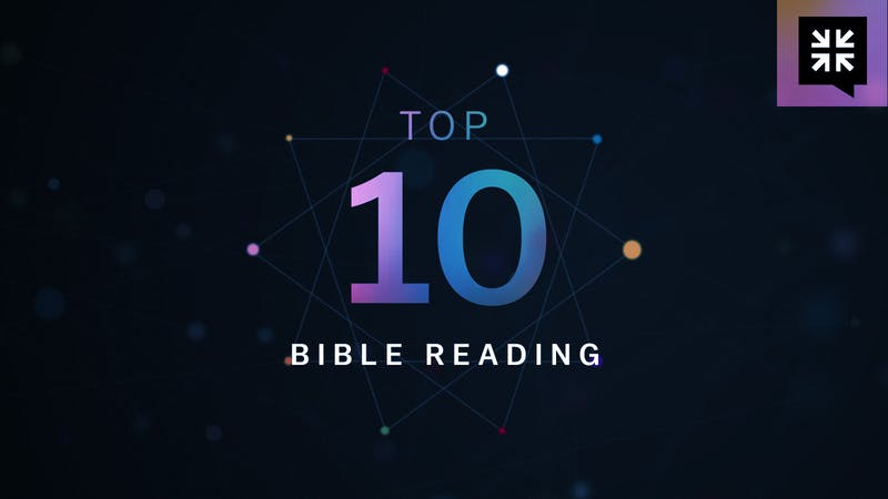 Your Top Ten Questions About Bible Reading